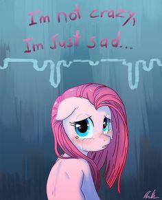 trad: Je ne suis pas folle, je suis juste triste...