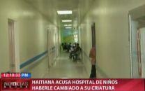 Haitiana Acusa Hospital De Niños Haberle Cambiado A Su Criatura #Video