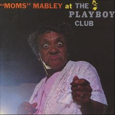 Moms Mabley at the Playboy Club – Audio CD The Playboy Club, Worst Album Covers, Bad Album, Lp Cover, Cover Art, Women In History, Black History, Film Movie, Movies