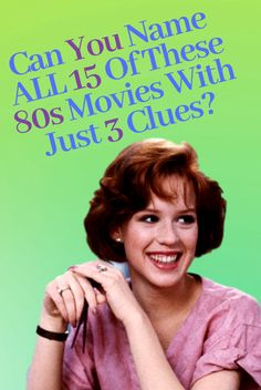 Quiz: Can You Name All 15 Of These 80s Movies With Just 3 Clues?