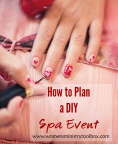 Check out these 8 spa stations for your DIY Spa event. A Spa Event can pamper both the inside and the outside! Find out more at www.womensministrytoolbox.com.