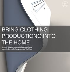 Holey Moley!  Print clothes from home!?! So neat.  Design for 2050: Clothing Printer by Joshua Harris, via Behance