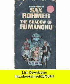 The Shadow of Fu Manchu #6 (Vintage Pyramid R-1304) Sax Rohmer, Len Goldberg ,   ,  , ASIN: B000HU345G , tutorials , pdf , ebook , torrent , downloads , rapidshare , filesonic , hotfile , megaupload , fileserve
