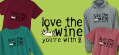 If you can't be with the wine you love...