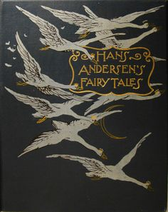 Hans Andersen's Fairy Tales ~ Cover Illustration of the Story, 'The Wild Swans'~
