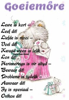 Lekker Dag, Evening Greetings, Goeie More, Afrikaans Quotes, Morning Blessings, Good Morning Quotes, Mornings, Good Day Quotes