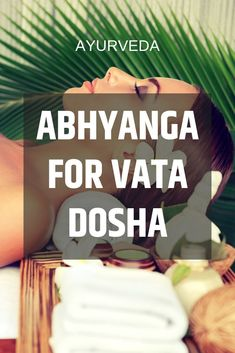Abhyanga for Vata Dosha, Caring for yourself, both physically and spiritually, send a very powerful message to your brain and psyche. Ayurvedic Therapy, Ayurvedic Healing, Ayurvedic Diet, Ayurvedic Remedies, Ayurvedic Medicine, Holistic Medicine, Pitta Dosha Diet, Ayurveda Dosha, Healthy Holistic Living