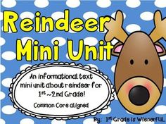"""FREEBIES in the PREVIEW!!!  Reindeer Mini Unit for 1st-2nd grade! Informational (non-fiction) Writing unit.  This is filled with FUN """"simple research"""" activities for young learners!  Great for 1st and 2nd graders!!!"""