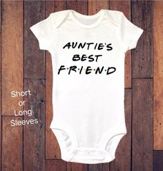Baby Onesie Aunties Best Friend Funny Onesie Bodysuit Baby Boy Clothing Baby Girl Clothing - Funny Girl Shirts - Ideas of Funny Girl Shirts - Baby Shirts, Shirts For Girls, Girl Shirts, Baby Boys, Carters Baby, Toddler Girls, Baby Shower, Cute Baby Clothes, Babies Clothes