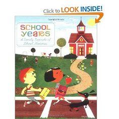 School Years: A Family Keepsake of School Memories - great for keeping track of school-year milestones.