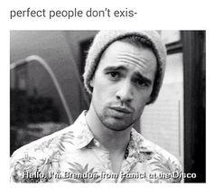 Brendon Urie: Accurate.