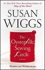 The Oysterville Sewing Circle By : Susan Wiggs Book Excerpt : The New York Times bestselling author brings us her most ambitious and prov. Great Books, New Books, Books To Read, This Is A Book, The Book, Debbie Macomber, Sewing Circles, Thing 1, Couture