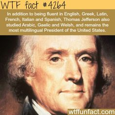 Thomas Jefferson was an American Founding Father who was the principal author of the Declaration of Independence and later served as the third President of the United States from 1801 to Interesting Information, Interesting History, Interesting Facts, Unusual Facts, Wtf Fun Facts, Funny Facts, Random Facts, History Memes, History Facts