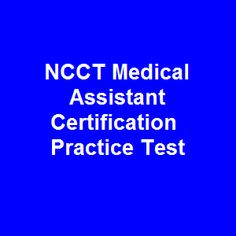 Ncct Medical Assistant Practice Exam Questions With Instant