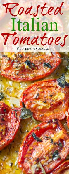 Roasted Italian Tomatoes- eat as is or blend for sauce on pasta or spaghetti squash