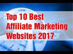 Affiliate Marketing for Beginner - Top 10 Best Affiliate Marketing Websites 2017 | Make money online