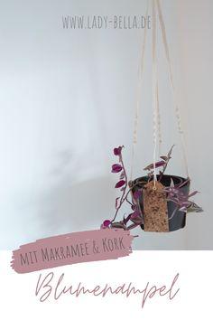 DIY Bastelanleitung für eine Makramee Kork Blumenampel zum Nachmachen. Eine Schritt-für-Schritt-Anleitung für Anfänger. #diy #bastelanleitung #kork #makramee #blumenampel Diy Projects To Try, Design Projects, Diy Blog, Plant Hanger, Diy Design, Macrame, Diy Home Decor, Place Card Holders, Lady