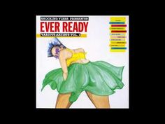 Ever Ready Riddim ★ 1992★Terror,Beenie,Little Lenny+more (Shocking Vibes) Mix by djeasy - YouTube