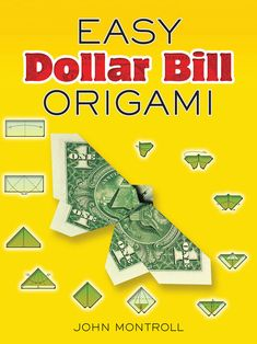 "Read ""Easy Dollar Bill Origami"" by John Montroll available from Rakuten Kobo. Popular as party favors and presents, origami figures folded from paper money offer clever possibilities for folders at . Origami Star Box, Origami Love, Origami Fish, Origami Design, Origami Flowers, Origami Paper, Easy Origami, Origami Folding, Paper Folding"