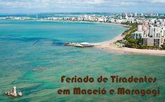 Feriado de Tiradentes 2016 em Maceió e Maragogi #tiradentes #maceió #maragogi #pacotes #feriado