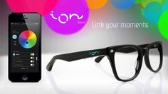 ION Glasses . ENGLISH. ION glasses are the first-ever smart glasses —optical or sunglasses— which interact with your smartphone or tablet. N...