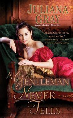 A Gentleman Never Tells by Juliana Gray, http://www.amazon.ca/dp/B008EXNNCM/ref=cm_sw_r_pi_dp_6Ha8sb1BK2JMQ
