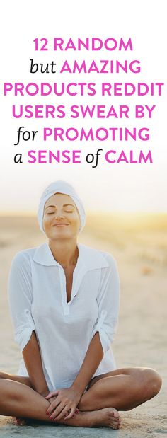 12 Random But Amazing Products Reddit Users Swear By For Promoting A Sense Of Calm