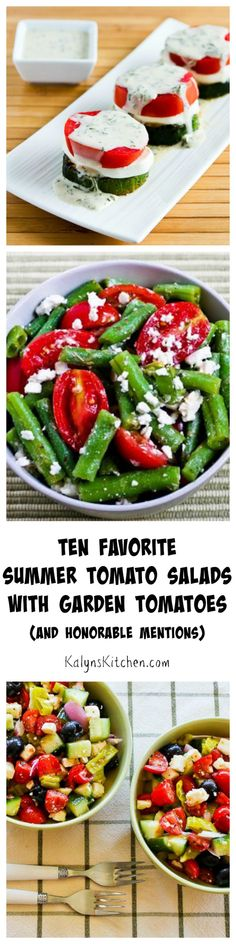 I love, love, love summer tomatoes and here are my ten favorite summer salads using them! [from KalynsKitchen.com]