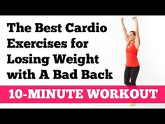 The Best Cardio Exercises for Losing Weight with a Bad Back - YouTube