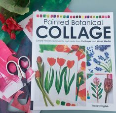 Happy to have received an advance copy! Painted Botanical collage by Tracey English Quarry Books Easter Colouring, Collage, House Gifts, Art Journal Inspiration, Smash Book, Paper Cutting, Art Lessons, Paper Art, My Arts