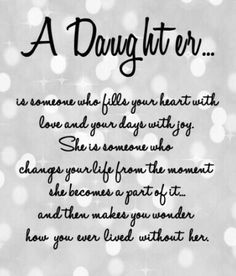 Isn't this the truth! One thing missing from this is humility! My Children Quotes, Quotes For Kids, Family Quotes, Quotes To Live By, Me Quotes, My Beautiful Daughter, Daughter Love, Daughters, Mom Quotes From Daughter