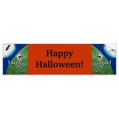 #Happy Halloween Dancing silly Skeletons Moon Bats Bumper Sticker - #halloween #party #stuff #allhalloween All Hallows' Eve All Saints' Eve #Kids & #Adaults