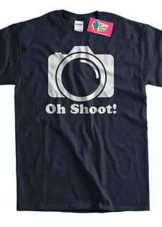 Photography Shirt Digital Film Camera Gifts for Photographers T-Shirt - Oh Shoot Tee Shirt T Shirt Geek Mens Ladies Womens Youth Kids
