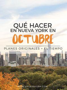 Qué hacer en Nueva York en octubre. Buenos planes, tiempo y qué ropa meter en la maleta para el otoño en la Gran Manzana.