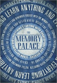 Amazon.com: The Memory Palace - Learn Anything and Everything (Starting With Shakespeare and Dickens) (Faking Smart Book 1) eBook: Lewis Smile: Kindle Store