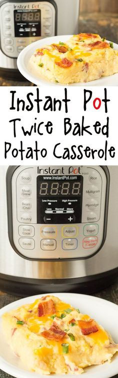 Instant Pot Twice Baked Potato Casserole - Instant Pot Recipes #instantpot