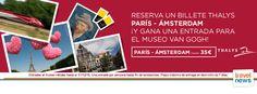 Ofertas de viajes en www.viajesviaverde.es: Thalys: París-Ámsterdam desde 35€ ¡Y gana una entr...