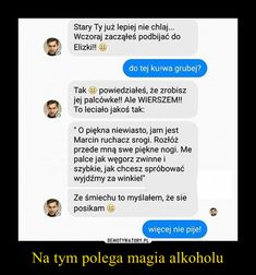 Funny Sms, Funny Text Messages, Wtf Funny, Funny Texts, Polish Memes, Funny Conversations, Reaction Pictures, Funny Comics, Sarcasm