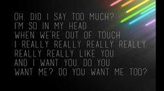 Carly Rae Jepsen | I really like you | Lyrics I Want You, I Love You, Things I Want, My Love, Prom Songs, Carly Rae Jepsen, Yours Lyrics, Out Of Touch, Ross Lynch