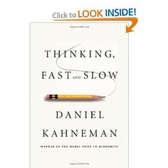 Thinking, Fast and Slow. GET IT: http://amzn.to/AcK9LK