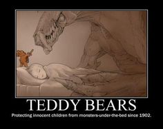 Funny pictures about Why you should always sleep with a Teddy bear. Oh, and cool pics about Why you should always sleep with a Teddy bear. Also, Why you should always sleep with a Teddy bear photos. I Smile, Make Me Smile, Monster Under The Bed, Innocent Child, Demotivational Posters, Laugh Out Loud, The Funny, Scary Funny, Funny Troll