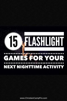 http://christiancamppro.com/15-fun-flashlight-games-next-nighttime-activity/ - Are you tired of the same old night time games? Then, get creative with by incorporating one of these fun flashlight games. Watching is as fun as playing!