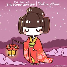 The Tale of the Peony Lantern   Botan Dōrō Story here: www.facebook.com/JapanLoverMe Sharing the Worldwide JapanLove ♥ www.japanlover.me ♥ www.instagram.com/JapanLoverMe Trivia: Hone-onna are creatures in Japanese folklore that are actually made up of bones, but disguises themselves as beautiful women. They attract men to make love to them, but only draining out their victim's health and life force until he becomes a skeleton himself.  ( ꒪Д꒪)ノ  Art by Little Miss Paintbrush