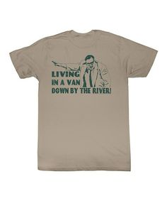 """@Brittany Mann - I'm totally buying this for your baby lol I just hope one day they make one that says """"I DRIVE A DODGE STRATUS!""""    Take a look at this Khaki 'Living In a Van' Tee - Toddler & Kids by American Classics on #zulily today!"""