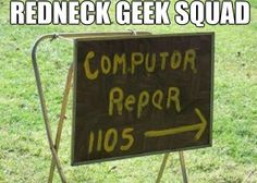 Redneck geek squad