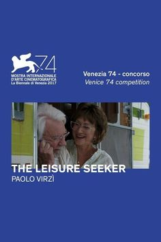 Watch->> The Leisure Seeker 2017 Full - Movie Online