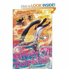Rising Star (Silver Dolphins) by Summer Waters. $0.93. Publisher: HarperCollins UK; Original edition (October 1, 2011). Reading level: Ages 7 and up. Publication: October 1, 2011. Author: Summer Waters. Series - Silver Dolphins (Book 7)