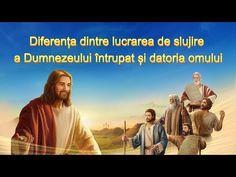 """Dumnezeu Atotputernic spune: """"Dacă Dumnezeul întrupat vorbeşte, lucrează sau face minuni, întreprinde o lucrare măreață în cadrul gestionării Sale și o astfel de lucrare nu poate fi întreprinsă de om, în locul Lui. Lucrarea omului este doar de a-şi împlini datoria, în calitate de ființă creată, într-o anumită etapă a lucrării de gestionare a lui Dumnezeu.   #Dumnezeu #bible_versuri #Sfanta_Biblie #rugăciune #creştin #Evanghelie #credinţă #Iisus_Hristos Antara, Bible Stories, Spirituality, Itunes, Words, Videos, Youtube, Anna Miller, Google"""