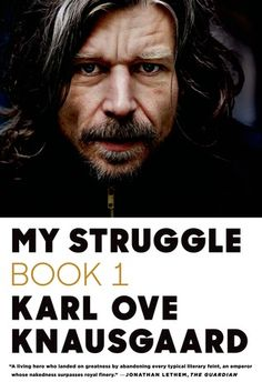 My Struggle: Book 1 by Karl Ove Knausgaard - BookBub Best Books To Read, Great Books, New Books, Reading Lists, Book Lists, Thing 1, My Struggle, What To Read, The Guardian