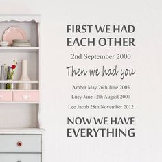 Wall Sticker First We Had each Other - Decals - Wall Tattoo - Wall Art - Wall Quote - Home Decor - Wall Decor - Wall Decals - Family - Quote Personalised Family Print, Personalised Wall Stickers, Home Quotes And Sayings, Wall Quotes, Wall Tattoo, Decorate Your Room, Self Adhesive Wallpaper, Color Names, Wall Decals